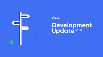 Lisk Dev Update May 2019