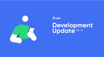 Lisk Dev Update June 2019