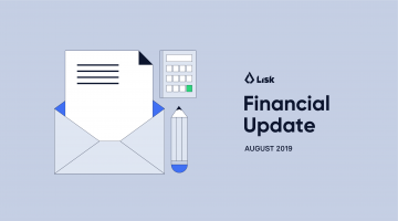 Lisk Financial Update August 2019