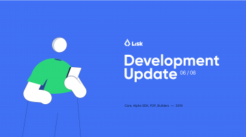 May 2019 Lisk Development Update