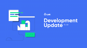 Lisk Dev Update Jan 17 2019