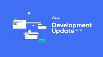 Lisk Dev Update September 2019