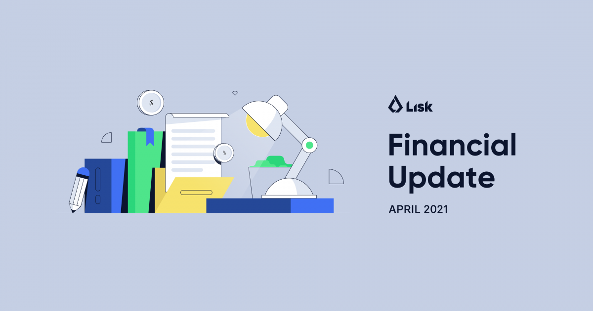 Financial Update for April 2021